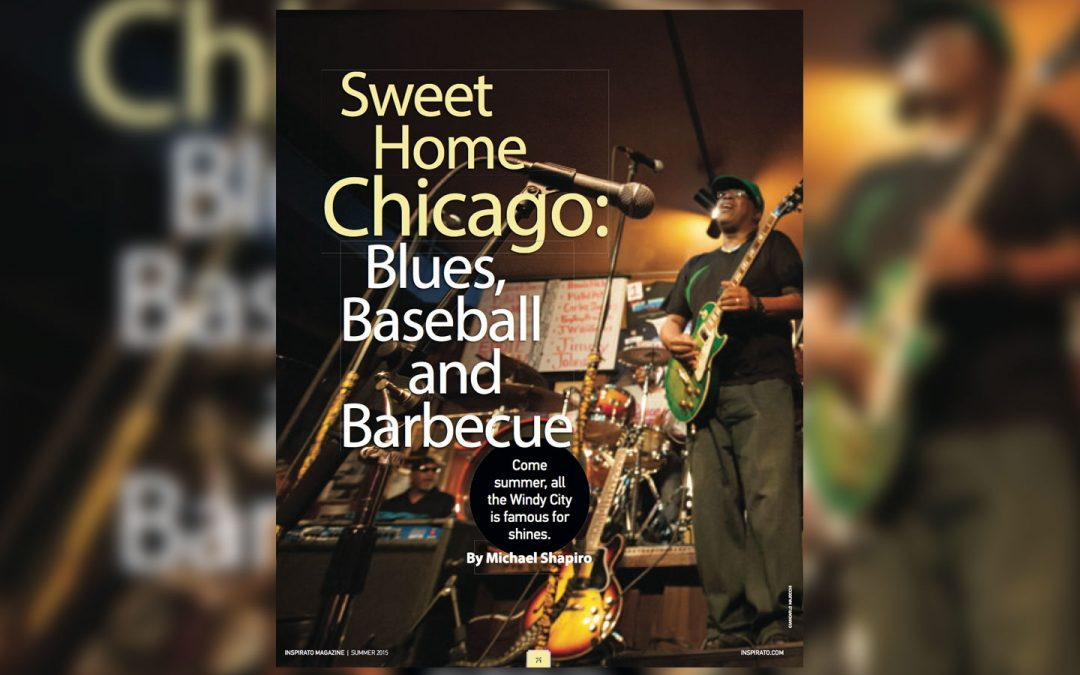 Sweet home Chicago: Blues, baseball and barbecue, Inspirato, Summer 2015