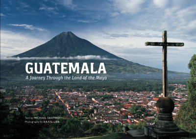 Guatemala: A Journey Through the Land of the Maya